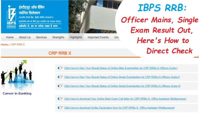 IBPS RRB: Officer Mains, Single Exam Result Out, Here's How to Direct Check